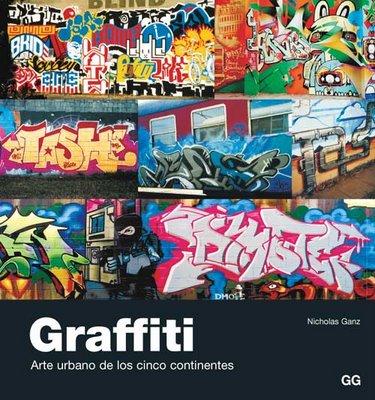 Graffiti. Arte urbano de los cinco continentes